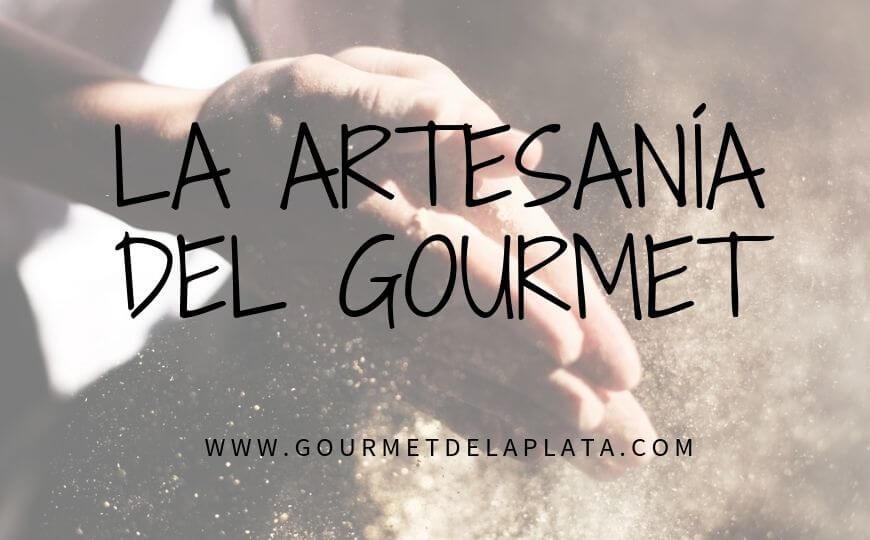 La artesanía del gourmet
