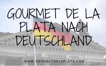 Gourmet de la Plata nach Deutschland